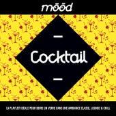 Mood: Cocktail (La playlist idéale pour boire un verre dans une ambiance classe, Lounge & Chill) de Various Artists