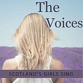 The Voices: Scotland's Girls Sing di Various Artists