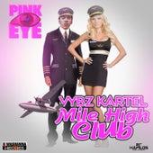 Mile High Club - Single by VYBZ Kartel