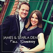 Tell Somebody by The James'