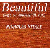 Beautiful (Days so Wonderful Mix) von Nicholas Vitale