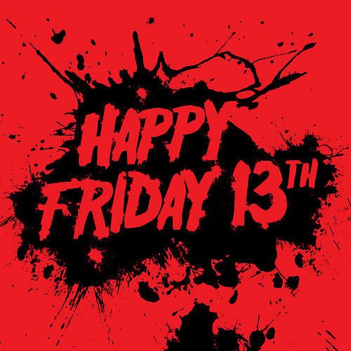 Happy Friday 13th by Various Artists