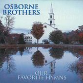 Our Favorite Hymns by The Osborne Brothers