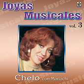 Joyas Musicales, Vol. 3: Con Mariachi de Chelo