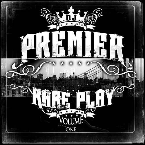Rare Play by DJ Premier