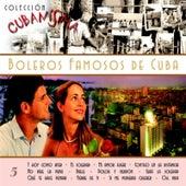 Colección Cubanísima Vol. 5 - Boleros Famosos de Cuba de Various Artists
