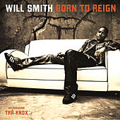 Born To Reign van Will Smith