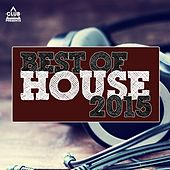Club Session Pres. Best of House 2015 by Various Artists