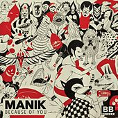 Because of You by Manik