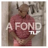 A Fond de IK TLF