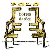Portes dorees by Polo & Pan