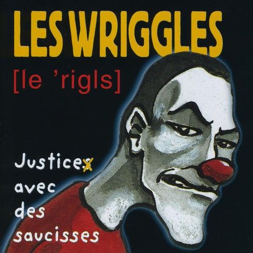 les wriggles justice avec des saucisses