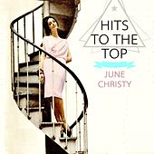 Hits To The Top de June Christy