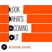 Look Whats Coming Out by Blossom Dearie