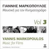 Music for Films, Vol. 3 de Yannis Markopoulos (Γιάννης Μαρκόπουλος)