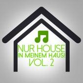 Nur House in meinem Haus!, Vol. 2 de Various Artists