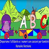 Impariamo l'alfabeto e i numeri con canzoni per bambini (Karaoke Versione) von YLEE Kids