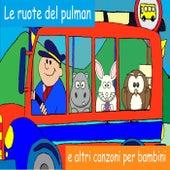 Le ruote del pulman e altri canzoni per bambini von YLEE Kids