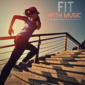 Fit with Music by Various Artists