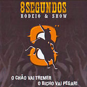 8 Segundos Rodeio & Show de Various Artists