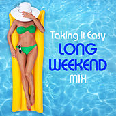 Taking it Easy Long Weekend Mix de Elements of Pop