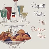 Exquisit Tastes by The Brothers Four