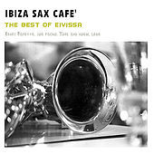 Ibiza Sax Cafe' by Various Artists