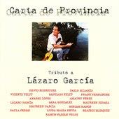 Carta de Provincia - Homenaje a Lázaro García by Various Artists
