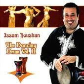 The Dancing Drum Vol. II de Issam Houshan