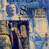 Storyteller: Gwilian's Harp & Other Celtic Tales by Patrick Ball