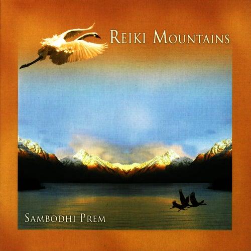 Reiki Mountains by Sambodhi Prem