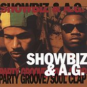 Party Groove / Soul Clap by Showbiz & A.G.