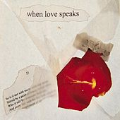 When Love Speaks di Various Artists
