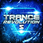 Trance Revolution 5 by Various Artists
