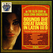 Sounds of the Great Bands in Latin de Glen Gray and The Casa Loma Orchestra