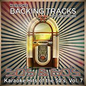 Karaoke Hits From The 50's, Vol. 7 by Paris Music