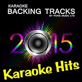 Karaoke Hits 2015, Vol. 4 by Paris Music