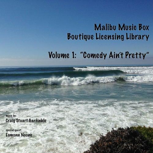 Malibu Music Box, Vol. 1: Comedy Ain't Pretty by Craig Stuart Garfinkle