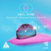 Smooth Sensations (Soul Shine Remix) fra Life Style