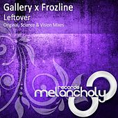 Leftover by Gallery