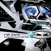 Something About the Music von Rah Band