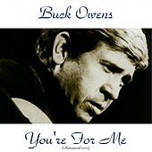 You're for Me (Remastered 2015) by Buck Owens