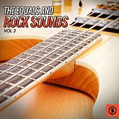 The Equals and Rock Sounds, Vol. 3 by The Equals