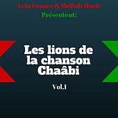 Les lions de la chanson Chaâbi, vol. 1 de Various Artists