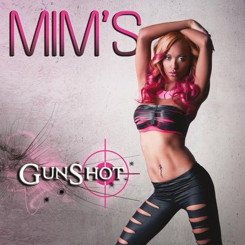 Gunshot by Mims