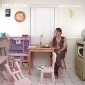 Perfect Future by Still Flyin'