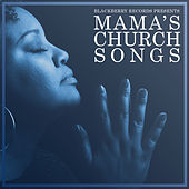 Mama's Church Songs by Various Artists