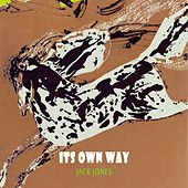 Its Own Way von Jack Jones