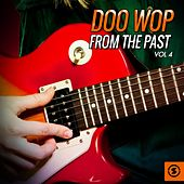 Doo Wop from the Past, Vol. 4 de Various Artists