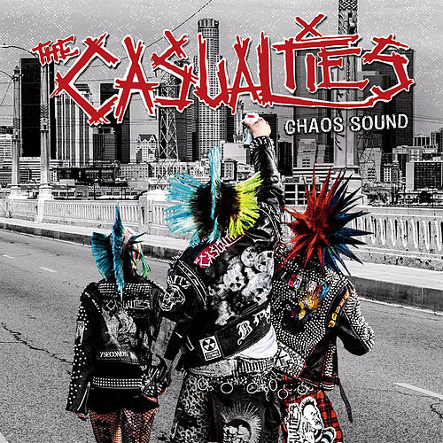 Chaos Sound by The Casualties
